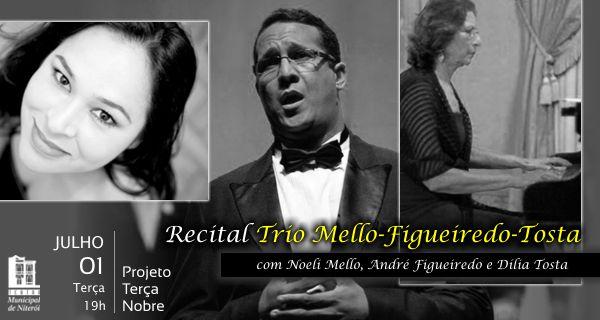 Recital Trio Mello - Figueiredo