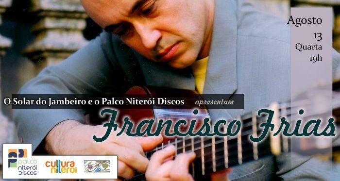 Francisco Frias no Palco Niterói Discos