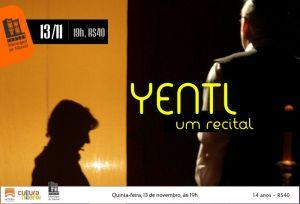 Yentl - Um Recital